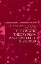 Studies in Diplomacy: Diplomatic Theory from Machiavelli to Kissinger (2001,...