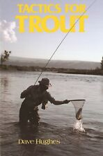 HUGHES DAVE FLY FISHING BOOK TACTICS FOR TROUT paperback NEW