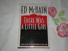 There Was a Little Girl by Evan Hunter and Ed Mcbain    *SIGNED*  -JA-