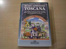 BUON APPETITO TOSCANA - Giorgio Batini - Bonechi 1998