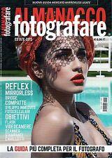 Almanacco Fotografare 2015 3 Estate#Reflex,Mirrorless,Bridge,Compatte,Scanner,pp