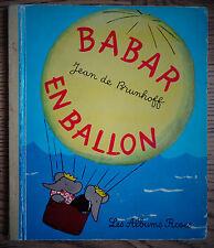 Babar en Ballon, de Jean de Brunhoff, Albums roses Hachette 1972