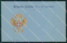 Militari 11º 12º Reggimento Fanteria Brigata Casale cartolina XF4393