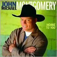 Home To You - Montgomery, Joh - CD New Sealed