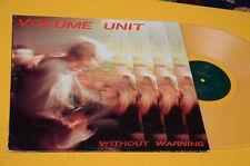 VOLUME UNIT LP WITHOUT WARNING ORIG GERMANY 1989 VINILE TRASPARENTE EX !!