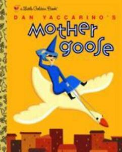 Dan Yaccarino's Mother Goose Little Golden Book 2003 HC
