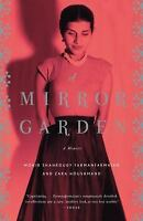 A Mirror Garden: A Memoir (Vintage)