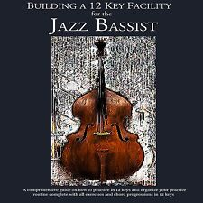 Jazz Theory Bass method book - Building a 12 key Facility for the Jazz Bassist