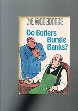 Do Butlers Burgle Banks? by P G Wodehouse - 1968  1st edition