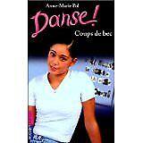 Anne-Marie Pol - Danse ! tome 8 : Coups de bec - 2000 - Broché