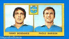 Nuova - CALCIATORI PANINI 1969-70 -Figurina-Sticker -BOSDAVES BARISON-NAPOLI-New
