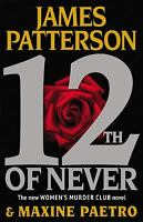 12th of Never by James Patterson; Maxine Paetro