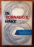 IN TORNADO'S WAKE: History of 8th Armored Division Capt. Charles Leach 1956 WWII