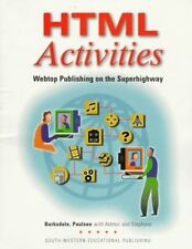 HTML Activities: Webtop Publishing on the Superhighway (Computer Applications)