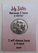 o My sister Because I have you always have friend WILD HEART POCKET TOKEN CHARM