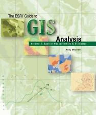 ESRI Guide to GIS Analysis, Volume 2: Spatial Measurements and Statistics: By...
