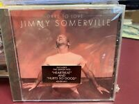JIMMY SOMMERVILLE Dare To Love CD 1995 LONDON 8285402 HYPE STICKER SEALED