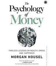 La Psicología del dinero: atemporal lecciones sobre la riqueza, la avaricia y felicidad por..