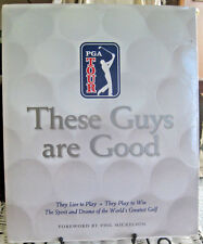 These Guys are Good Spirit Drama of PGA Tour Golf by Bob Cullen Hardcover 2005