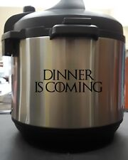 Dinner Is Coming - Black 6 Inch Vinyl Decal Sticker Set for Instant Pot