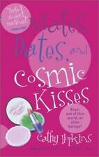 Mates, Dates, and Cosmic Kisses Hopkins, Cathy Mass Market Paperback