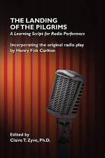 NEW The Landing of the Pilgrims: A Learning Script for Radio Performers