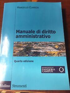 Manuale di diritto amministrativo, CLARICH 4a edizione condizioni OTTIME
