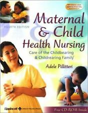 Maternal & Child Health Nursing: Care of the Childbearing & Childrearing Family