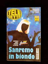 VINTAGE RIVISTA MAGAZINE TELE SETTE N 9 DEL 27/2/01 RAFFAELLA CARRA SANREMO