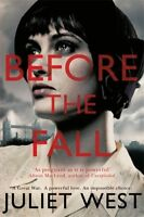Before the Fall, West, Juliet, Very Good condition, Book