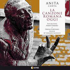 ANITA CANTA LA CANZONE ROMANA OGGI - CD NUOVO SIGILLATO