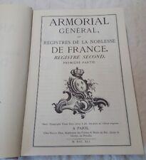Noblesse Armorial D'Hozier Registre Second 1ere partie Edition de 1970