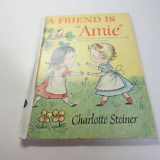 "A Friend is ""Amie"" Amie by Charlotte Steiner vintage 1956 Borzoi hardcover"