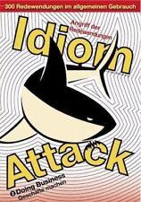 Idiom Attack Vol. 2 - Doing Business (German Edition): Angriff Der Redewendungen
