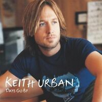 Keith Urban Days go by (2005) [CD]