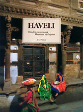 Haveli: Wooden Houses and Mansions of Gujarat by V.S. Pramar * Hardcover/Jacket