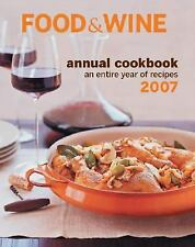 FOOD & WINE ANNUAL COOKBOOK 2007 NHB An entire year of Recipes