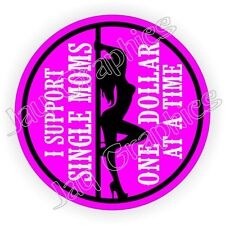I Support Single Moms Hard Hat Sticker ~ Sexy Welding Helmet Decal Motorcycle