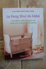 Le FENG SHUI de bébé Forbes Carlin / Forbes TBE
