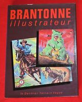 BRANTONNE ILLUSTRATEUR. Le dernier Terrain Vague 1983. in-4° cartonné