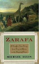Zarafa: A Giraffes True Story, from Deep