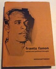 Frantz Fanon: Social and political thought