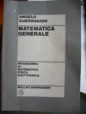 Angelo Guerraggio, MATEMATICA GENERALE, Bollati Boringhieri, 1995