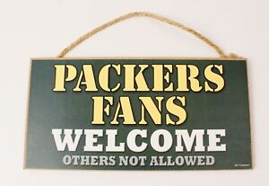 Packers Fans Welcome Wood Sign Plaque 5 X 10 SJT Made in USA