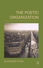 The Poetic Organization Pitsis Palgrave Macmillan Hardback 9781137398710