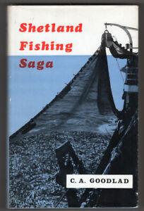 SHETLAND  FISHING SAGA C A Goodlad 1st ed dustwrapper vgc Haf Herring Cod