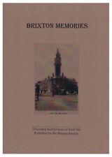 Brixton Local History - Brixton Memories by The Brixton Society