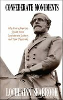 Confederate Monuments - hardcover - by Colonel Lochlainn Seabrook
