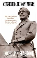 Confederate Monuments - paperback - by Colonel Lochlainn Seabrook