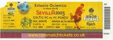 original 2003 uefa cup final PORTO CELTIC ticket